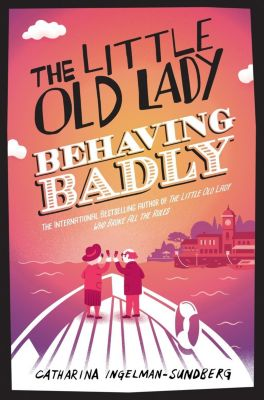 The Little Old Lady Behaving Badly, Catharina Ingelman-Sundberg