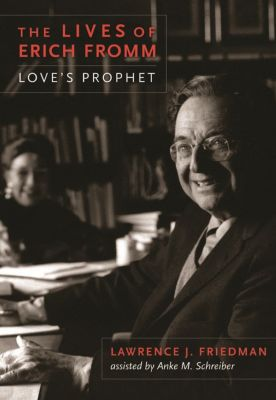 The Lives of Erich Fromm, Lawrence Friedman