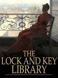 The Lock and Key Library, Various