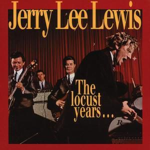 The Locust Years   8-Cd & Book, Jerry Lee Lewis