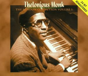 The London Collection Vol. 1, Thelonious Monk