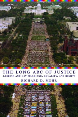 The Long Arc of Justice, Richard Mohr