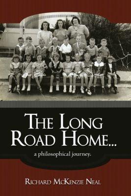 The Long Road Home..., Richard McKenzie Neal