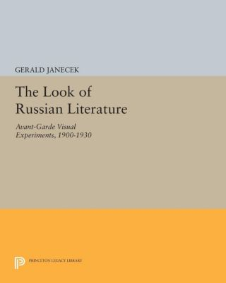 The Look of Russian Literature, Gerald Janecek