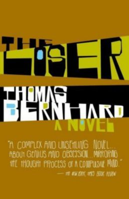 The Loser, Thomas Bernhard