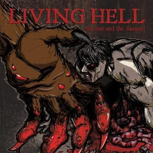 The Lost And The Damned, Living Hell