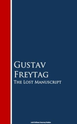 The Lost Manuscript, Gustav Freytag