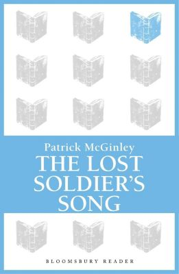 The Lost Soldier's Song, Patrick McGinley