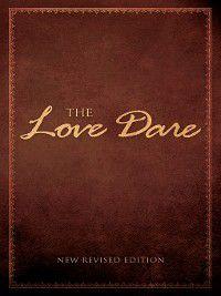 The Love Dare, Alex Kendrick, Stephen Kendrick