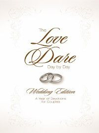 The Love Dare Day by Day, Wedding Edition, Alex Kendrick, Stephen Kendrick