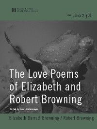 The Love Poems of Elizabeth and Robert Browning, Elizabeth Barrett Browning, Robert Browning