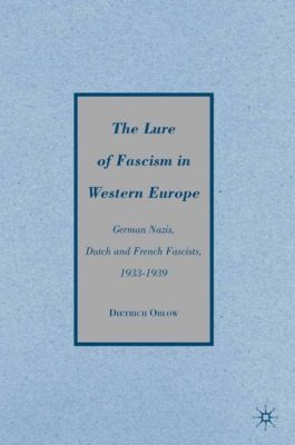 The Lure of Fascism in Western Europe, D. Orlow