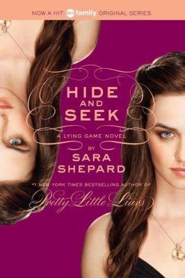 The Lying Game 04. Hide and Seek, Sara Shepard