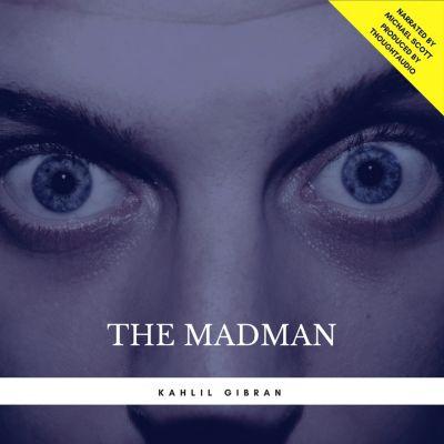 The Madman, Kahlil Gibran