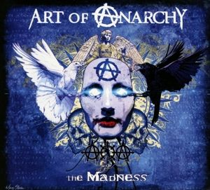 The Madness, Art Of Anarchy