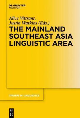 The Mainland Southeast Asia Linguistic Area