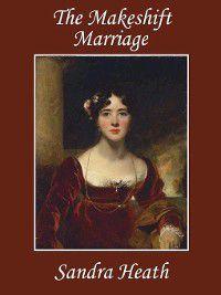 The Makeshift Marriage, Sandra Heath