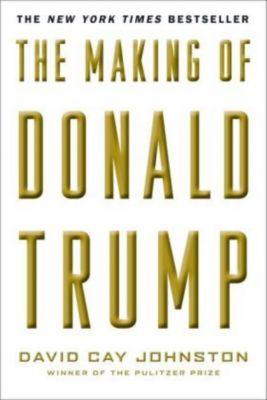The Making of Donald Trump, David C. Johnston