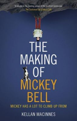 The Making of Mickey Bell, Kellan MacInnes