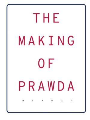 The Making Of Prawda -  pdf epub