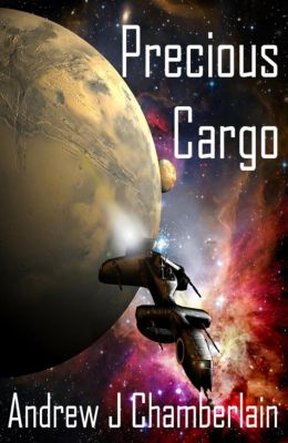 The Malo Kemp Assignments: Precious Cargo (The Malo Kemp Assignments, #1), Andrew Chamberlain