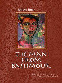 The Man from Bashmour, Salwa Bakr