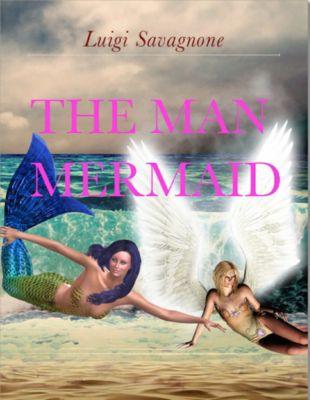 The Man Mermaid, Luigi Savagnone