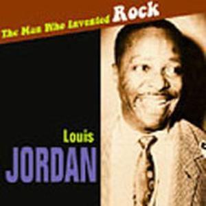 The Man Who Invented Rock, Louis Jordan