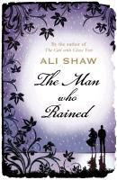 The Man Who Rained, Ali Shaw