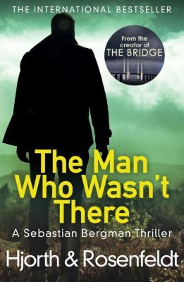 The Man Who Wasn't There, Michael Hjorth, Hans Rosenfeldt