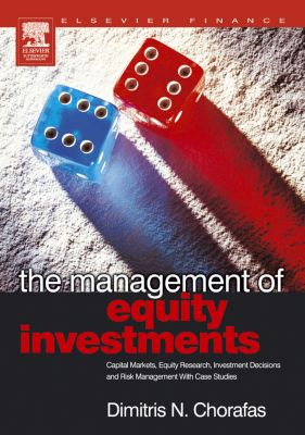 The Management of Equity Investments, Dimitris N. Chorafas