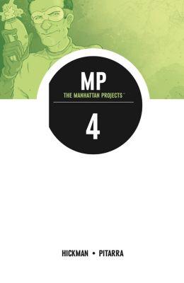 The Manhattan Projects: The Manhattan Projects Vol. 4, Jonathan Hickman