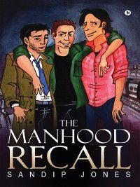 The Manhood Recall, Sandip Jones
