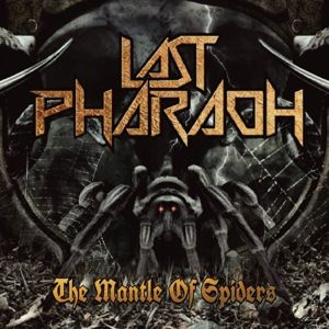 The Mantle Of Spiders, Last Pharaoh