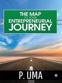 The Map To Your Entrepreneurial Journey, P.Uma