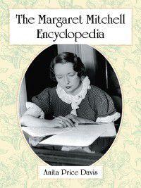 The Margaret Mitchell Encyclopedia, Anita Price Davis