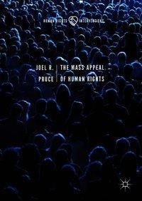 The Mass Appeal of Human Rights, Joel R. Pruce