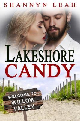 The McAdams Sisters: A Small-Town Romance: Lakeshore Candy (The McAdams Sisters: A Small-Town Romance, #4), Shannyn Leah
