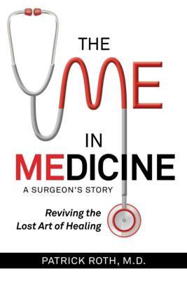 The Me in Medicine, Patrick Roth