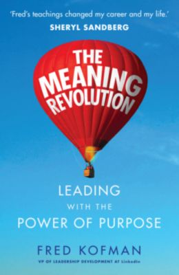 The Meaning Revolution, Fred Kofman