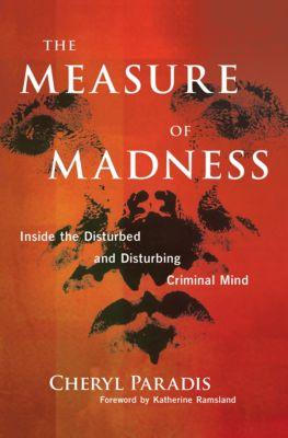 The Measure of Madness, Cheryl Paradis