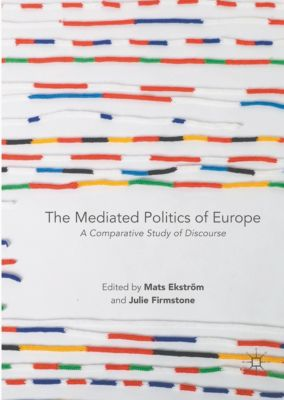 The Mediated Politics of Europe