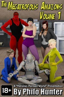 The Megatropolis Amazons Volume 1, Philo Hunter