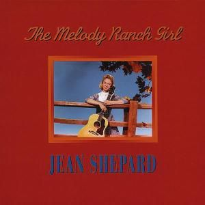 The Melody Ranch Girl   5-Cd &, Jean Shepard