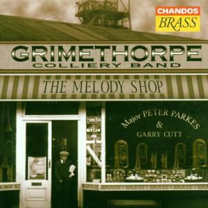 The Melody Shop, Peter Parkes, Grimethorpe Colliery Band