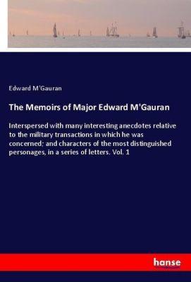 The Memoirs of Major Edward M'Gauran