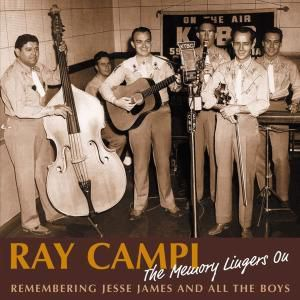 The Memory Lingers On Remember, Ray Campi