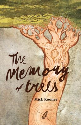 The Memory of Trees, Mick Rooney