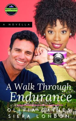 The Men of Endurance: A Walk Through Endurance (The Men of Endurance, #1), Olivia Gaines, Siera London
