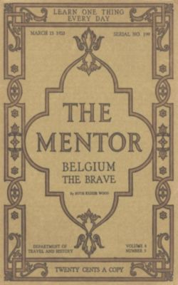 The Mentor: Belgium the Brave, Ruth Kedzie Wood